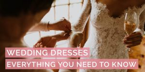 Wedding Dresses: Prices, Designs and Everything You Need To Know