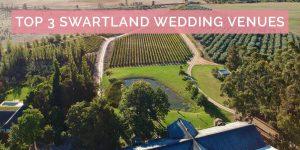 Top 3 Swartland Wedding Venues
