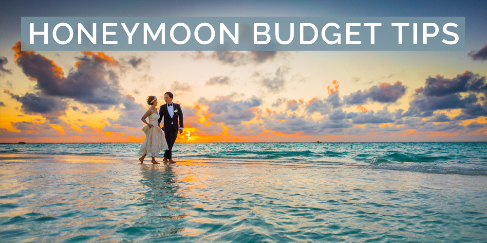 Honeymoon Budget Tips