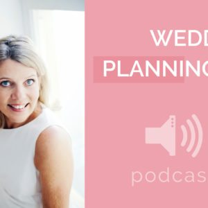 Podcast Ep. 7 - Wedding Planning with Christina Holt