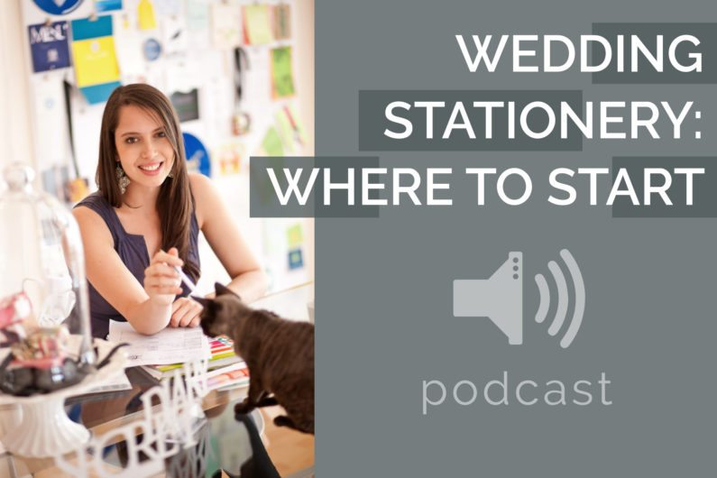 #9 - Carla Thomson - Where To Start With Your Wedding Stationery