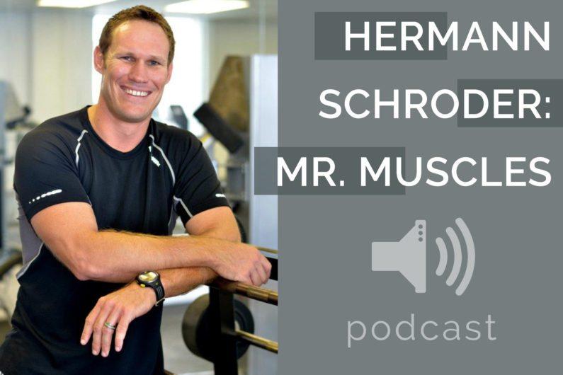 #11 - Hermann Schroder - Mr Muscles