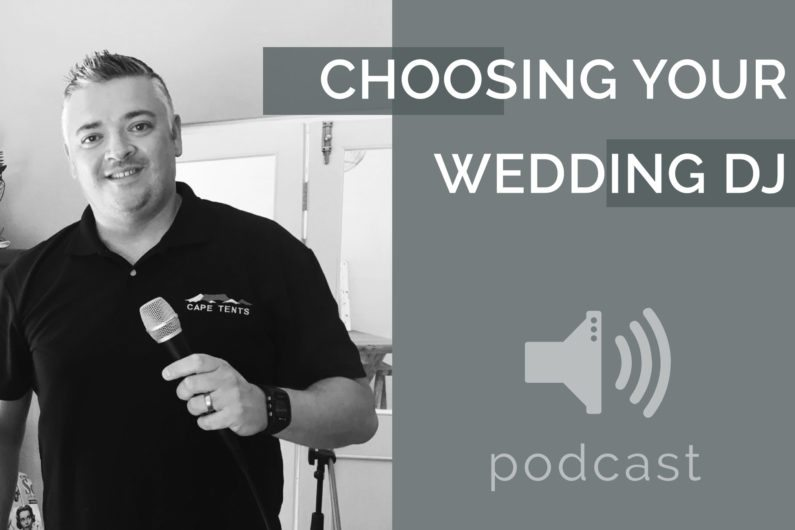 #12 - Riaan Geldenhuys - Choosing Your Wedding DJ