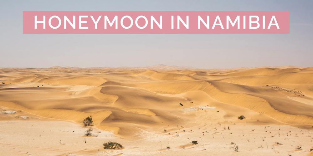 honeymoon in namibia