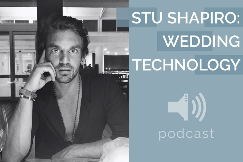 #19 - Stu Shapiro - Wedding Technology