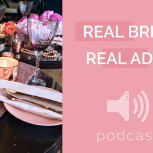 Advice from Real Brides | Pink Book Weddings Podcast