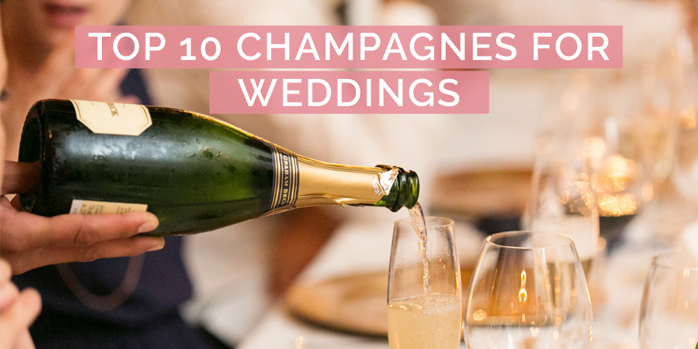 top 10 wedding champagne