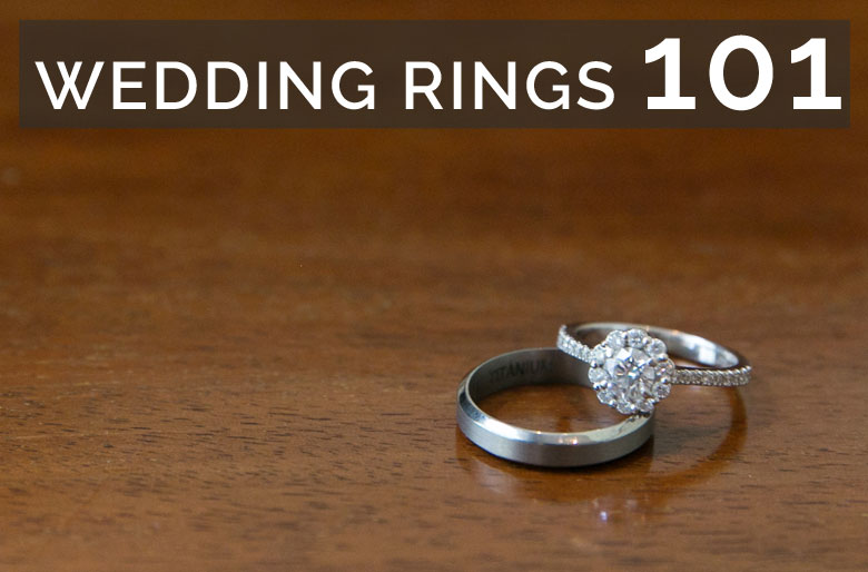 Wedding Rings 101
