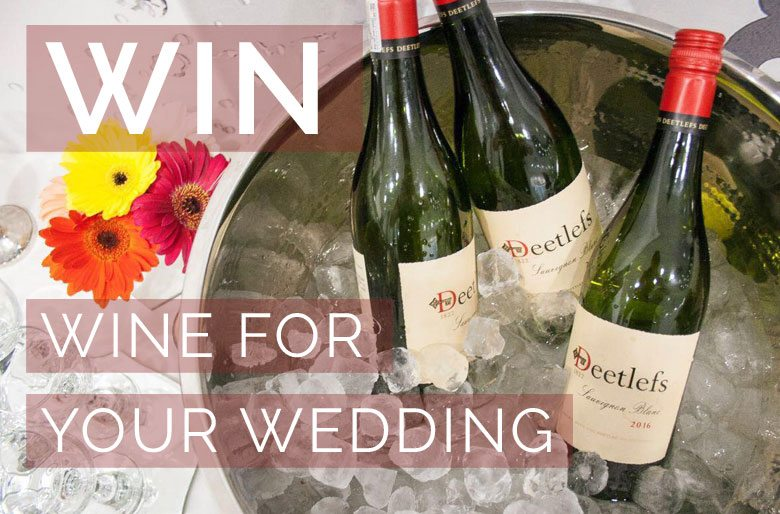 WIN Your Wedding Wine with Deetlefs