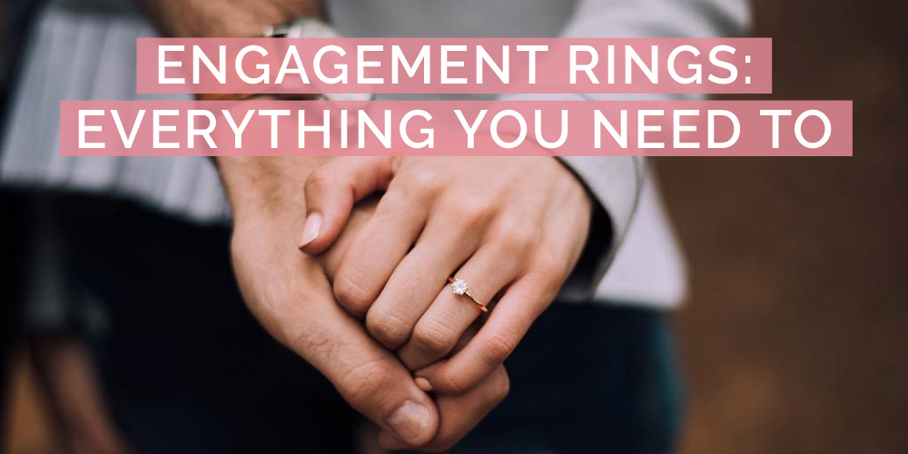 everyting about engagement rings
