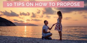 10 Tips on How to Propose