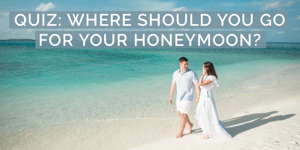 quiz where should you go for honeymoon