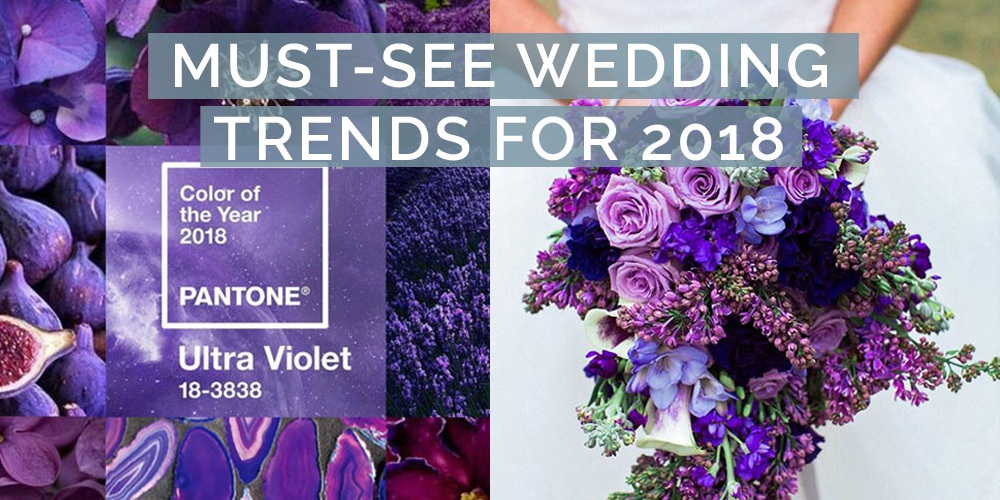 12 Must-See Wedding Trends for 2018