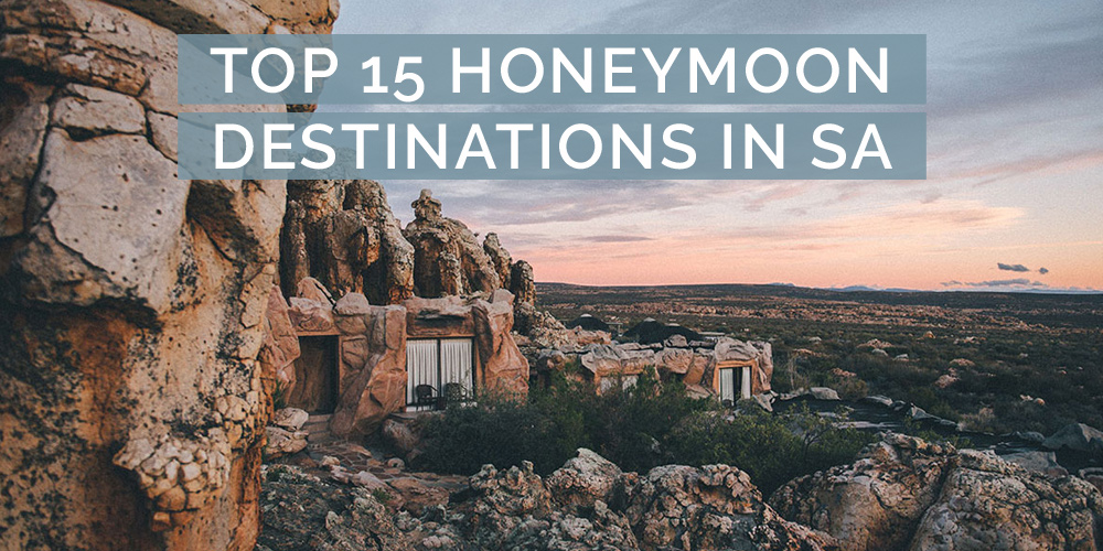 top 15 honeymoon destinations in sa