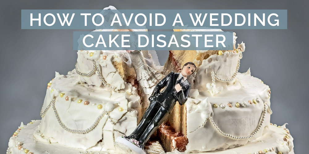 avoid a wedding cake disaster