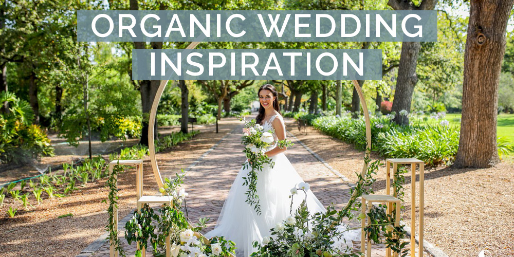 Organic Wedding Inspiration Shoot