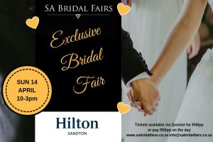 SA Bridal Fairs Exclusive Bridal Fair at Hilton Sandton