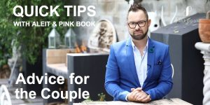 Quick Tips with Aleit: Advice for the Bride and Groom on the Day