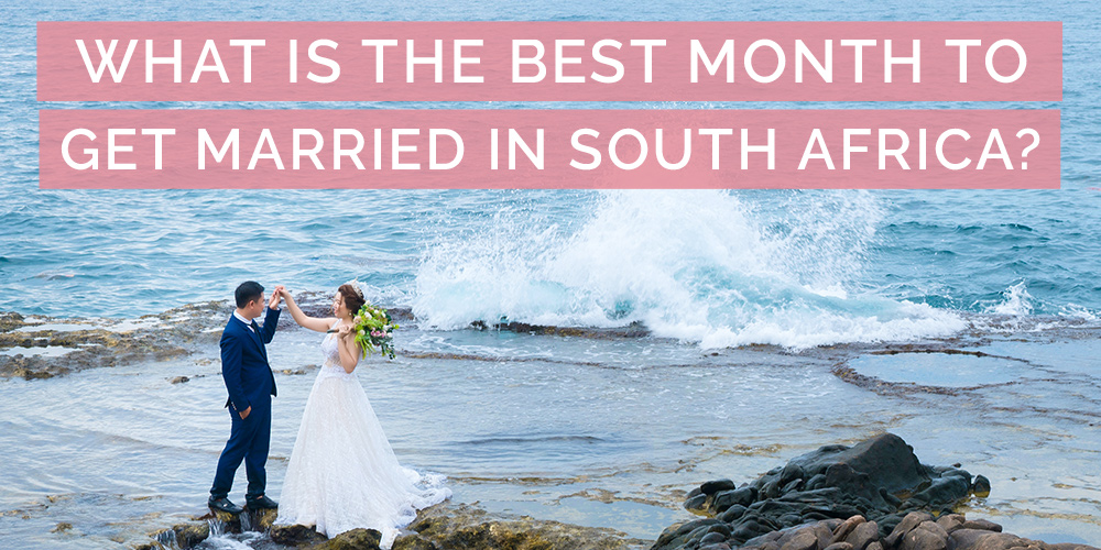 What is the Best Month to Get Married in South Africa?