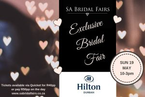 SA Bridal Fairs Exclusive Bridal Fair at Hilton Durban