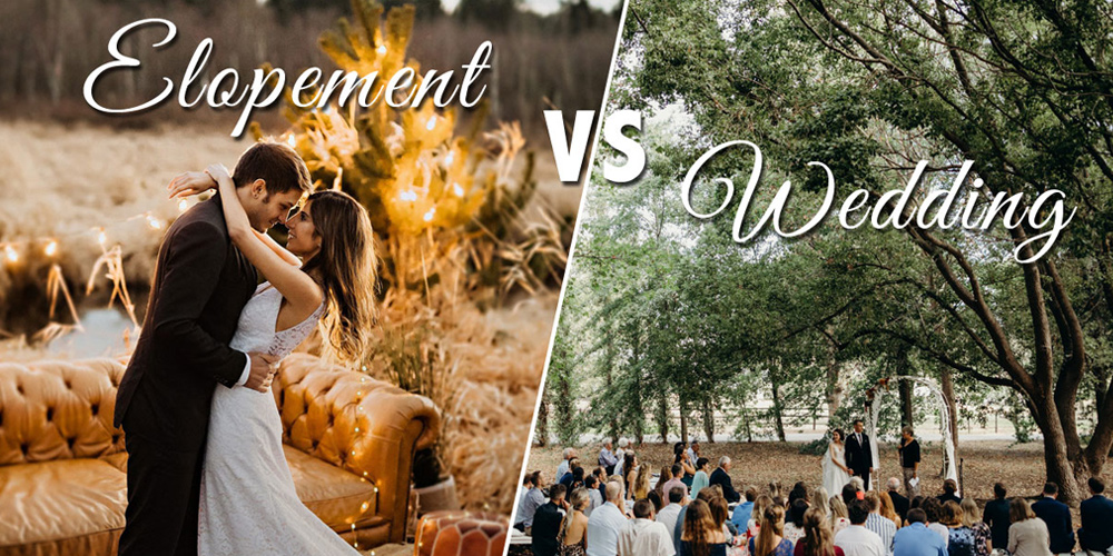 elopement vs wedding