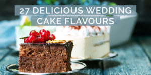 27 Deliciously Different Wedding Cake Flavours