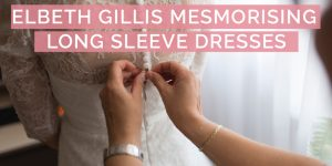 Fall in love with these Elbeth Gillis Long Sleeve Wedding Dresses