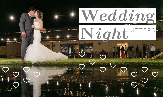 Wedding Night Jitters Do's and Don'ts