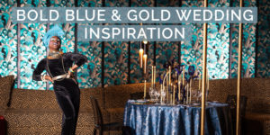 Bold Blue & Gold Wedding Inspiration at The Wonderland Club