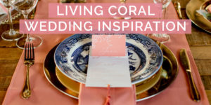 Living Coral Color Wedding Inspiration