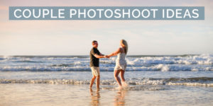 10 Couple Photoshoot Ideas