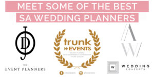 Meet some of the BEST SA Wedding Planners