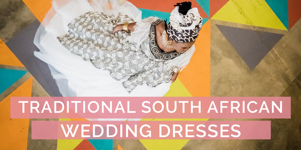 Traditional South African Wedding Dresses