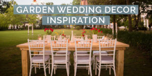 Garden Wedding Decor Inspiration