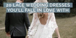 20 Lace Wedding Dresses You'll Fall In Love With