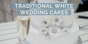 Top 10 Traditional Wedding Cakes