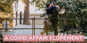 A Covid-Affair Elopement