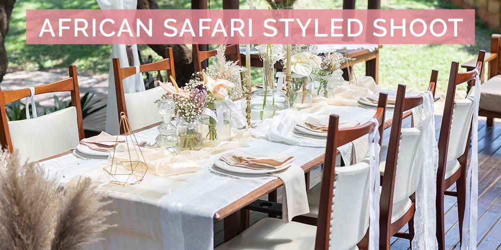 Safari Romance Styled Shoot at Sherewood Lodge