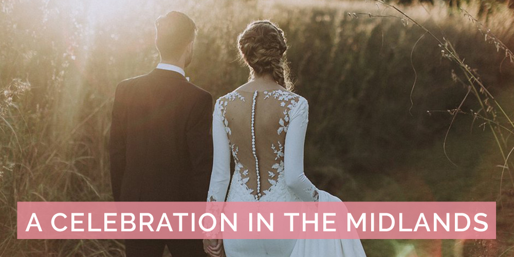 A Real Wedding Celebration in the Midlands