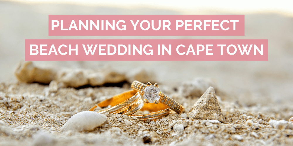 Planning Your Perfect Beach Wedding in Cape Town Blog Feature Image