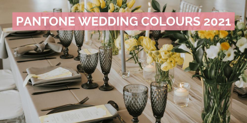 Pantone Wedding Colours Blog Feature Image