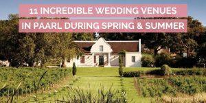 11 Incredible Wedding Venues in Paarl
